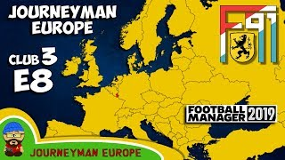 FM19 Journeyman - C3 EP8 - F91 Dudelange Luxembourg - A Football Manager 2019 Story