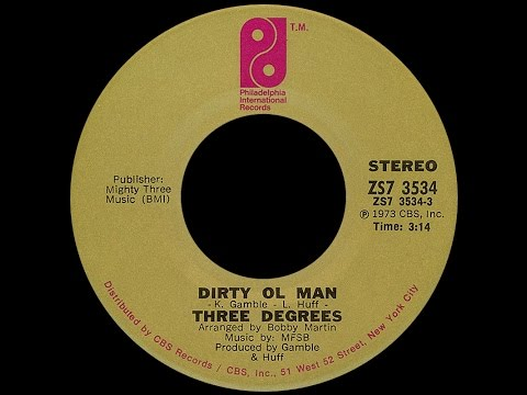 The Three Degrees ~ Dirty Ol Man 1973 Disco Purrfection Version