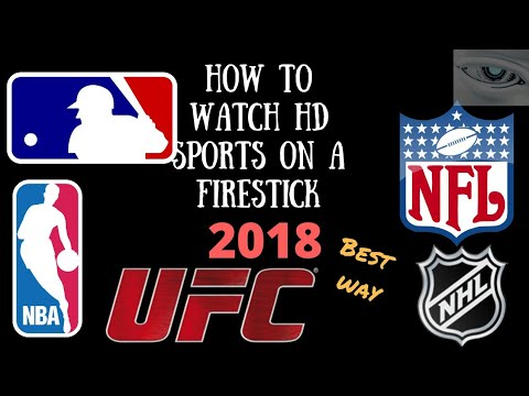 How to watch live HD Sports on a firestick 2018