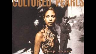 Cultured Pearls - I lost my Man