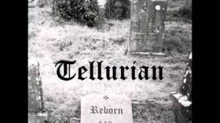 Tellurian - Reborn