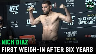 Nick Diaz Weigh-Ins after six years away ahead of UFC return