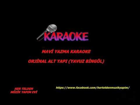 Mavi yazma karaoke