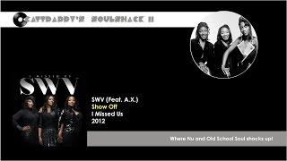 SWV- Show Off (2012)