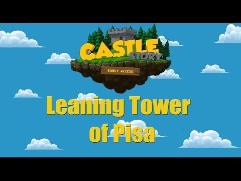 Castle Story - [Time Lapse] - Leaning Tower of Pisa