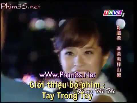 Phim Truyện Đài Loan - Tay Trong Tay (Tập 1 Full)