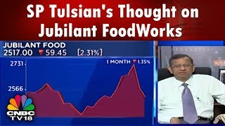 SP Tulsian's Thought on Jubilant FoodWorks | CNBC TV18