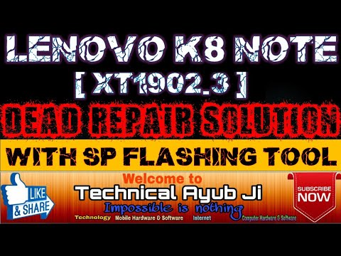 LENOVO K8 NOTE | XT1902-3 | 10000% DEAD REPAIR SOLUTION