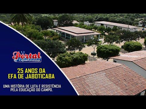 25 ANOS da EFA de Jaboticaba em Quixabeira-BA