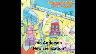 Watch Jon Anderson New Civilization video