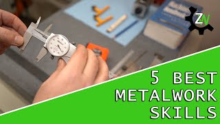New to metalworking? Develop these 5 skills first!