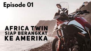 EP 01 : Cara Ngirim Motor ke Amerika