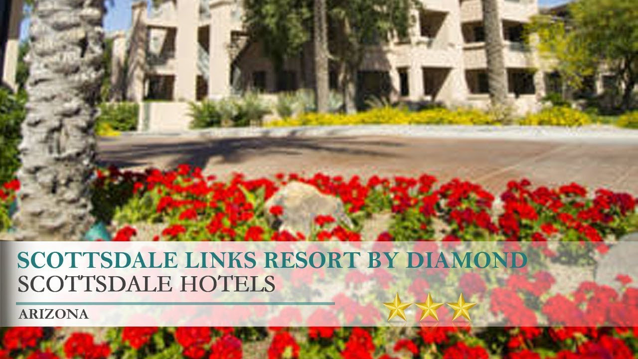scottsdale links resortdiamond resorts hotel - scottsdale