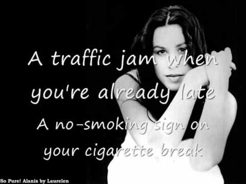 Ironic - Alanis Morissete with lyrics