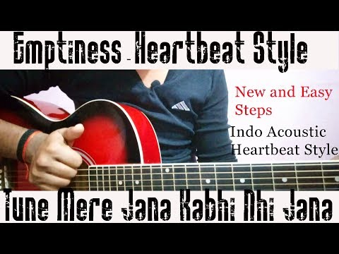 Download Emptiness Tune Mere Jana Guitar Lesson Videos From Youtube