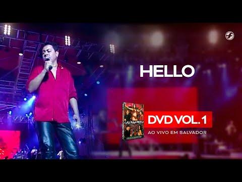 Calcinha Preta - Hello #AoVivoEmSalvador DVD Vol.1