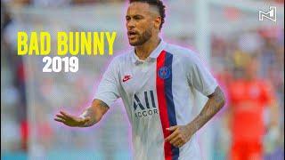Neymar Jr ► VETE ● Bad Bunny ● Skills & Goals 2019/2020   HD