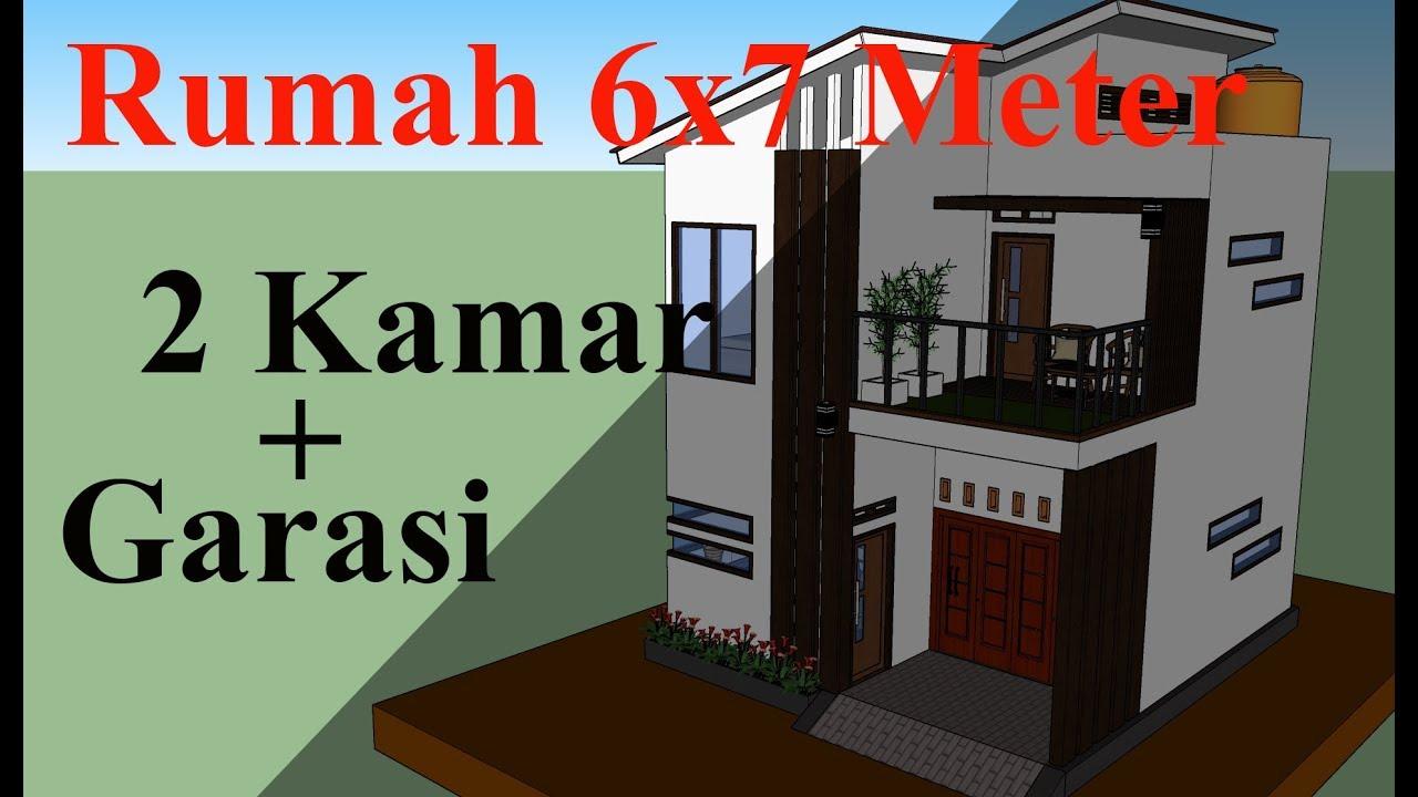 Desain Rumah Minimalis 6x7 Meter 2 Lantai 2 Kamar Tidur Garasi Mobil Youtube