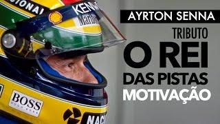 AYRTON SENNA - TRIBUTO O REI DAS PISTAS E DA MOTIVAÇÃO