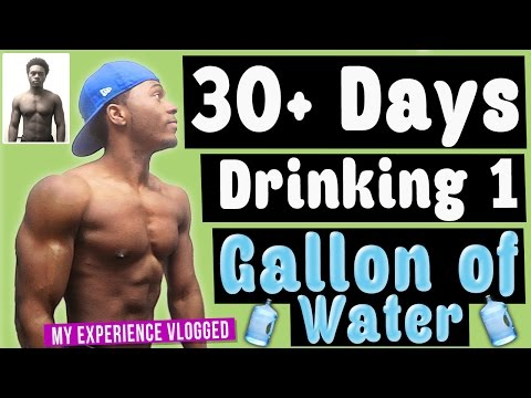 My Experience Drinking A Gallon of Water A Day For Over 30 Days!