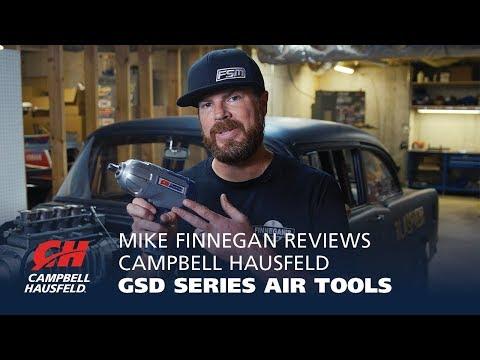 Mike Finnegan Reviews Campbell Hausfeld GSD Series Air Tools