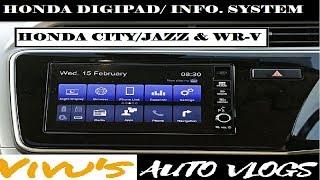 HONDA DIGIPAD/INFOTAINMENT SYSTEM explained : CITY, WR-V, JAZZ, BR-V