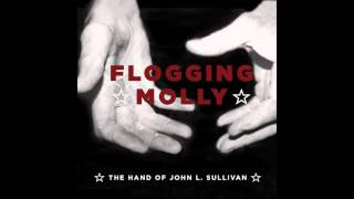 Flogging Molly - 'The Hand Of John L. Sullivan'