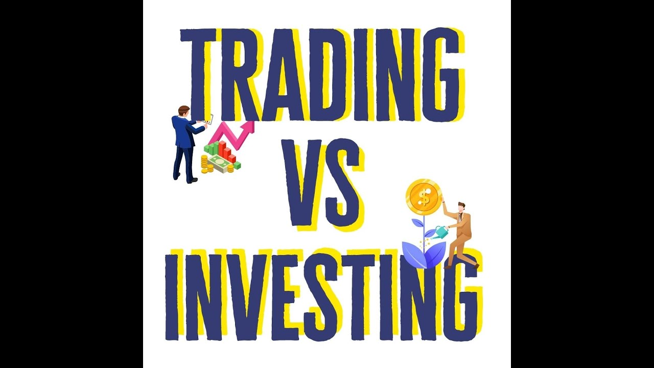 Trading vs. Investing: Which is More Likely to Reap Rewards?