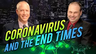 Coronavirus and the End Times (LIVE STREAM)