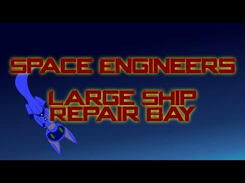 Space Engineers Ep 24 - Micro Base Large Ship Repair Bay