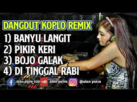 DJ DANGDUT KOPLO-DJ DANGDUT ORIGINAL FULL