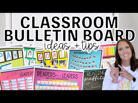 Classroom Bulletin Board Ideas And Tips!