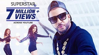 Sukhe: Superstar Song (Official Video) Jaani | New Song 2017