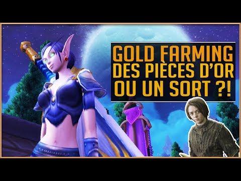 World Of Warcraft - Des Pièces d'OR ou Un Sort ?! [GOLD FARMING]