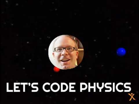 Dexter School: Let's Code Physics