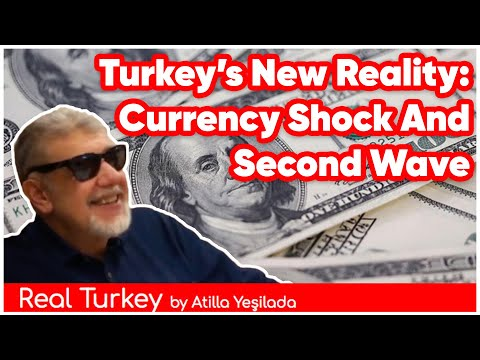 Turkey's New Reality:Currency Shock And Second Wave