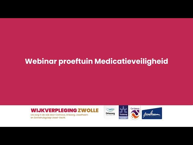 Webinar Proeftuin Medicatie Veiligheid