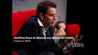 Geoffroy Roux de Bézieux aux Mardis de l'ESSEC