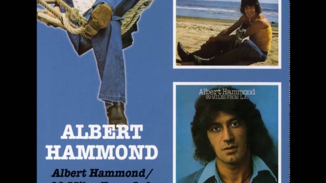 99 Miles From La Art Garfunkel albert hammond - 99 miles from l.a. (1975)