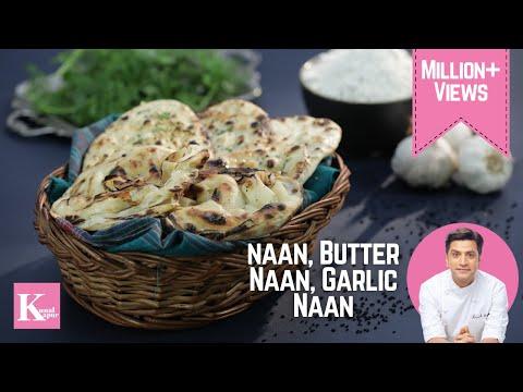 Naan, Garlic Naan, Butter Naan | No Oven | Kunal Kapur | The K Kitchen
