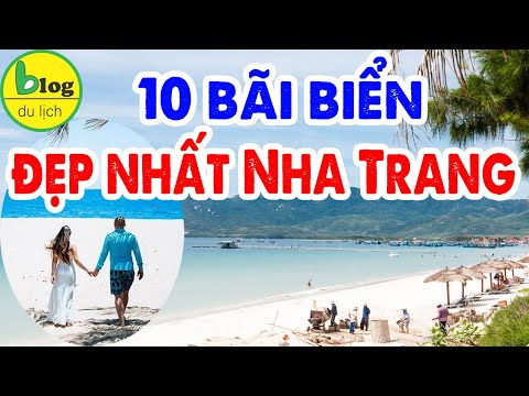 Du lịch Nha Trang Tết 2020: đừng quên 10 bãi biển đẹp nức nở này