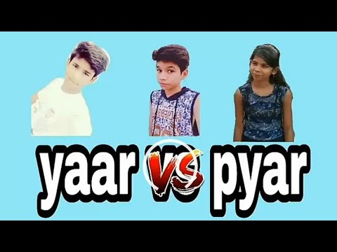 Yaar vs pyar | Rachit and funs | by Rachit Rawat