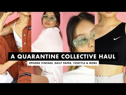 a-quarantine-collective-haul-(episode-vintage,-daily-paper,-yesstyle-&-more)