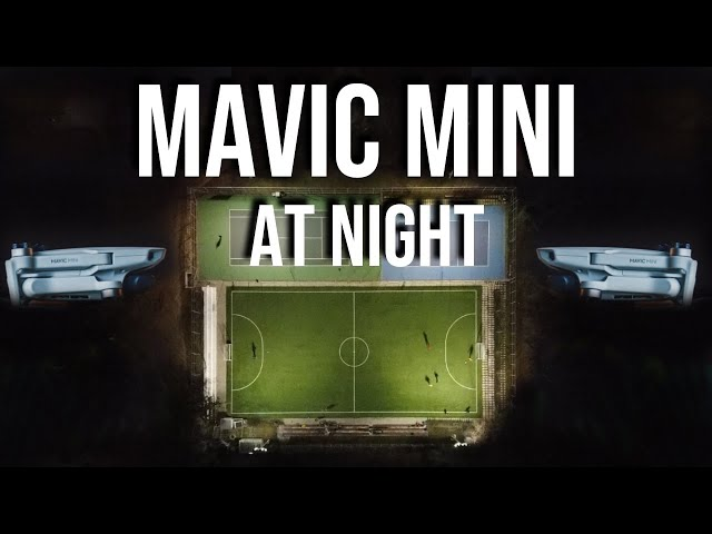 DJI Mavic Mini at NIGHT - Any Good?