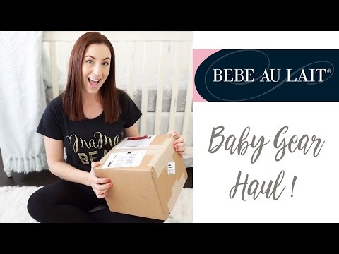 Baby Gear Haul: Bebe Au Lait Spring Collection + Reviews & How To's!