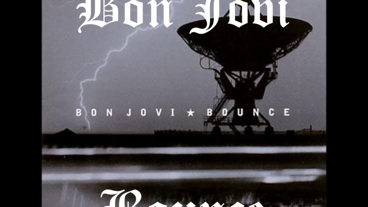 Bon jovi bounce lyrics