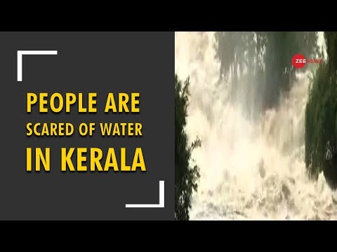 People are scared of water in Kerala