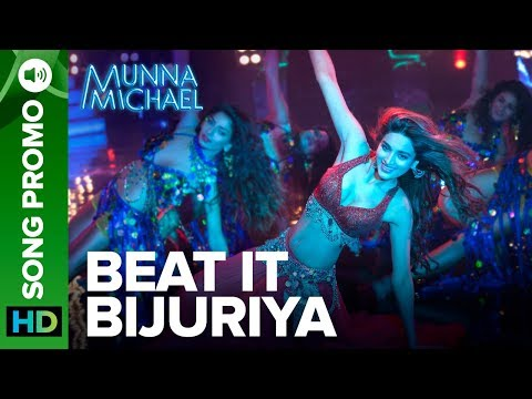 Beat It Bijuriya - Lyrical Song Promo 03   Munna Michael   Tiger Shroff & Nidhhi Agerwal