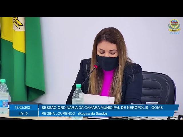 Sessão da Câmara Municipal de Nerópolis 18/02/2021 - PARTE 1