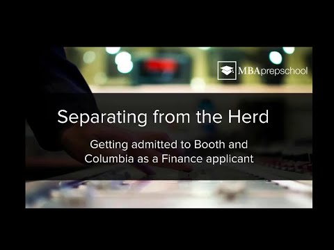 Getting Admitted to Booth & Columbia as a Finance Industry Applicant - Webinar